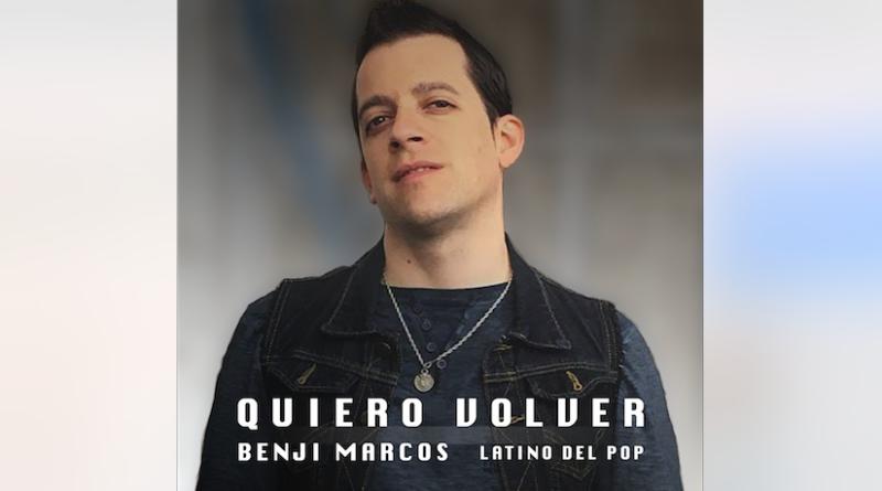 Benji Marcos estrena «Quiero Volver»